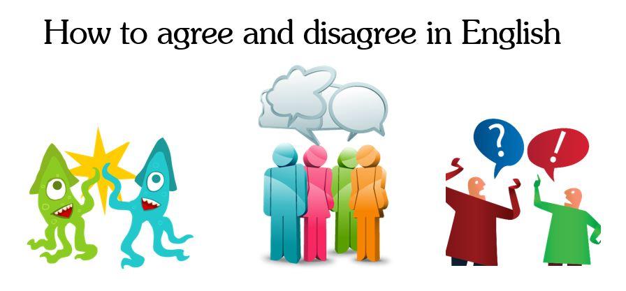 Từ vựng tiếng Anh về cách Đồng ý và Bất đồng