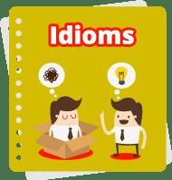 Bộ từ vựng Thành Ngữ (Idioms)